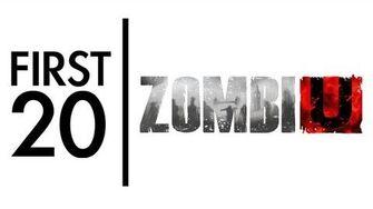 ZombiU - First20