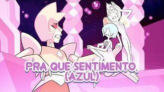 "Steven Universe - ""What's the Use of Feeling (Blue)"" (Brazilian Portuguese)"