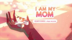 I Am My Mom 000
