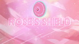 Rose's Shield