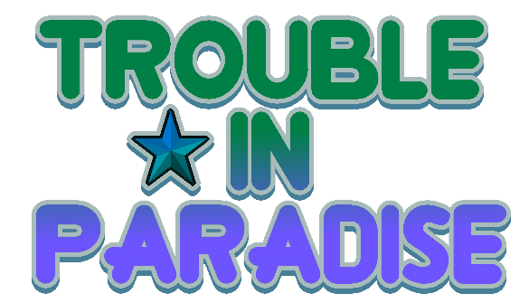 Trouble In Paradise Logo