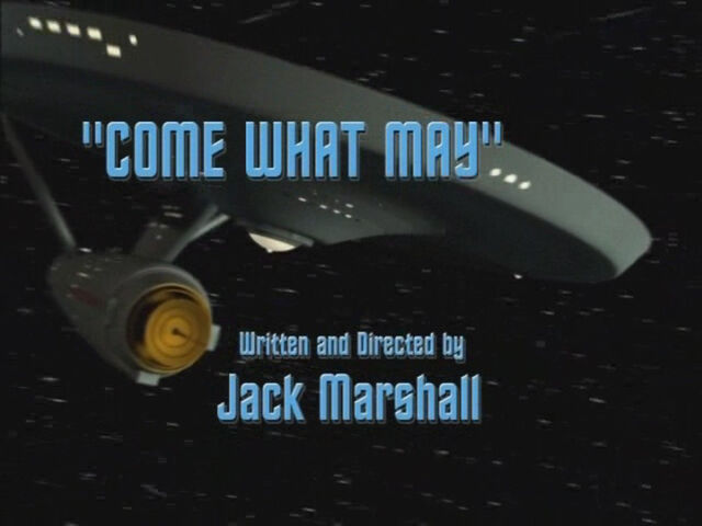 File:Come What May OpeningTitle.jpg