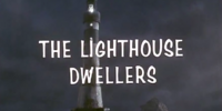 The Lighthouse Dwellers