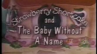Strawberry Shortcake and The Baby Without A Name - 1984