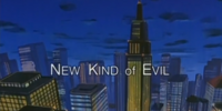 New Kind of Evil