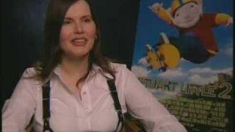 """Interview Geena Davis """"Stuart Little 2"""""""