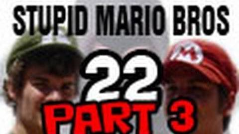 Stupid Mario Brothers - Episode 22 Part 3