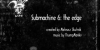 Submachine 6 : The Edge