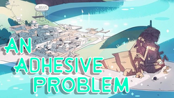 An Adhesive Problem title card