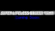 Super Lifeless Object Camp