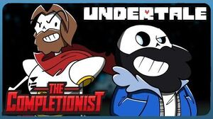 The Completionist - UNDERTALE- THE ULTIMATE ROUTE