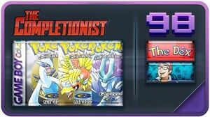 Pokemon Gold Silver Crystal The Completionist Featuring Jwittz and The Dex