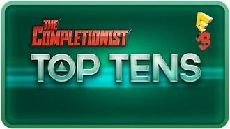 Top Ten Games from E3 2014 - The Completionist Top Tens