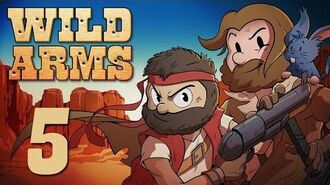 Super Beard Bros. -Wild Arms Ep5 - Heal Berries?