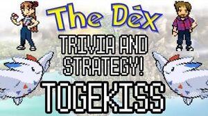The Dex! Togekiss! Episode 17