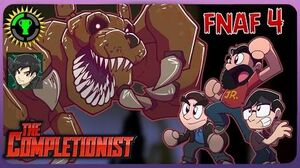 FNAF 4 - The Completionist ft Game Theory & NateWantsToBattle