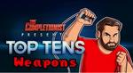 Top Ten Weapons