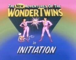 InitiationWonderTwins