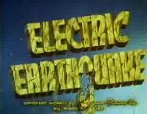 7 Electric Earthquake