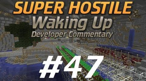 Ep47 Waking Up Dev Commentary (V122)