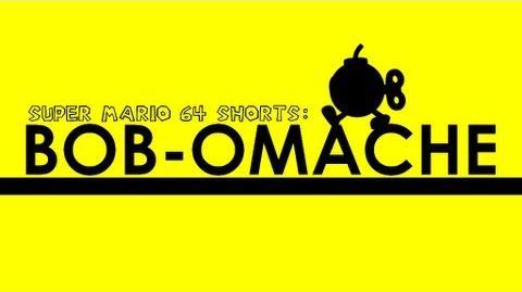 Super mario 64 shorts- bob-omache