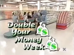 Double-Your-Money-Week