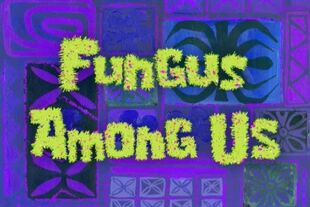 409px-Card Fungus Among Us