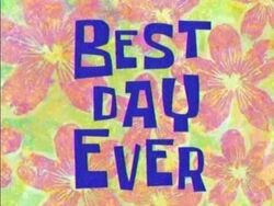 613px-Best Day Ever