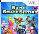 Super Smash Sisters