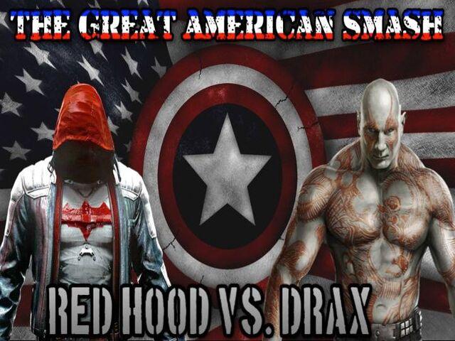 File:TheGreatAmericanSmash2K16RedHoodvDrax.jpg
