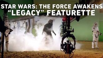 """Star Wars The Force Awakens """"Legacy"""" Featurette"""