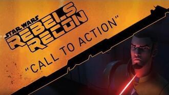 """Rebels Recon 12 Inside """"Call to Action"""""""