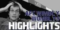Hankgames Highlights: AFC Wimbly Womblys 1-10