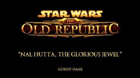 Nal Hutta, the Glorious Jewel - The Music of STAR WARS The Old Republic