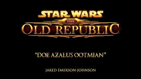 Doe Azalus Ootmian - The Music of STAR WARS The Old Republic