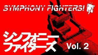 Symphony Fighters! Vol