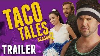 Taco Tales Season 2 Trailer Taco Bell