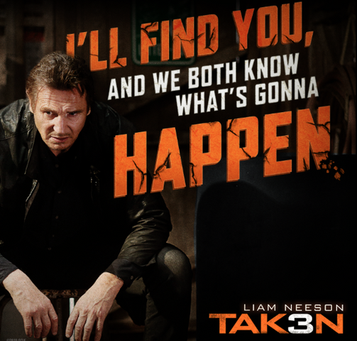 File:Taken 3 meme poster- reminder of Bryan and his set of skills.png