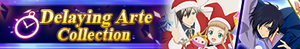 Delaying Arte Collection Summon (Banner)