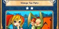 Strange Tea Party