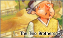 The Two Brothers(E)