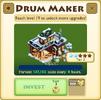 Drum Maker (HA) Tier 3