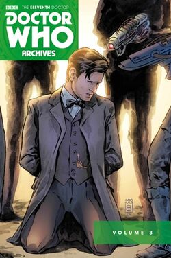 The Eleventh Doctor Archives Volume 3