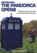 The Pandorica Opens Exploring the worlds of the Eleventh Doctor