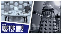 The Power of the Daleks - Doctor Who The Fan Show