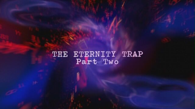 File:The-eternity-trap-part-two-title-card.jpg