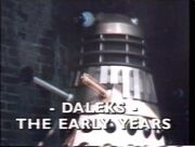 Daleks The Early Years titlecard