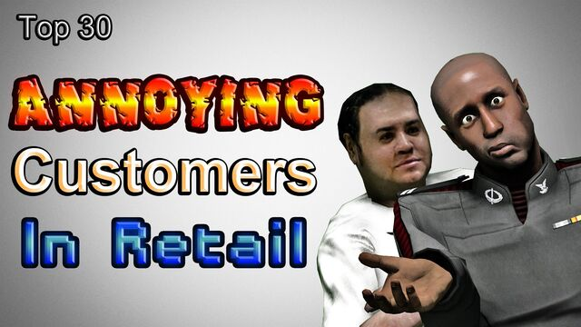 File:Top 30 Annoying Customers In Retail.jpg