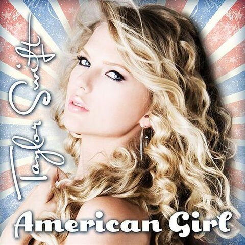 File:Taylor Swift American Girl (Official Single Cover).jpg