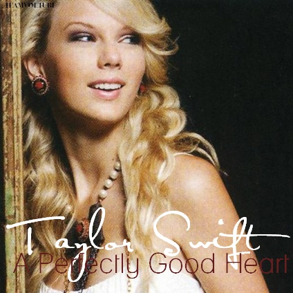 File:Taylor-Swift-A-Perfectly-Good-Heart-taylor-swift-23365430-424-424.jpg